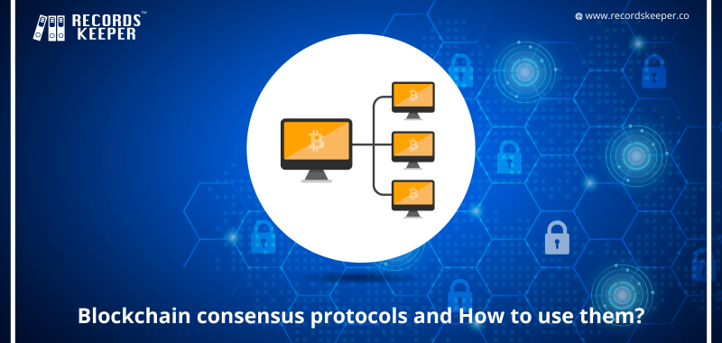 Blockchain consensus protocols and how to use them?