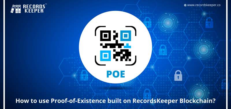 How to use Proof-of-Existence built on RecordsKeeper Blockchain?
